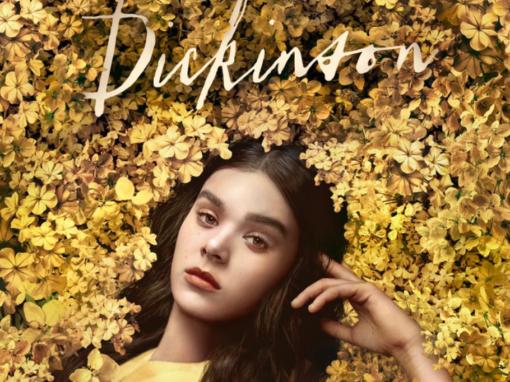 Dickinson [Apple TV+]